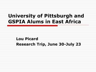 University of Pittsburgh and GSPIA Alums in East Africa