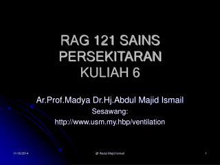 RAG 121 SAINS PERSEKITARAN KULIAH 6