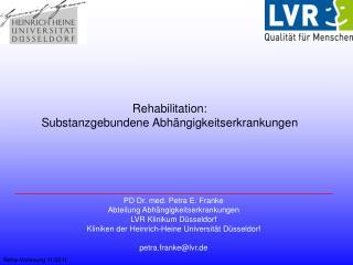 Rehabilitation: Substanzgebundene Abh ngigkeitserkrankungen