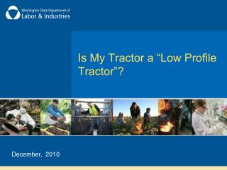 "Is My Tractor a ""Low Profile Tractor""?"