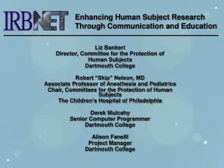 Liz Bankert Director, Committee for the Protection of  Human Subjects Dartmouth College