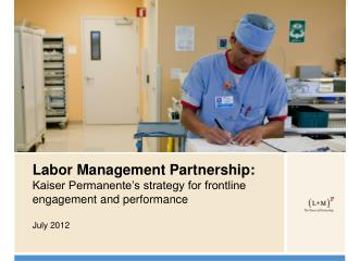 Labor Management Partnership: