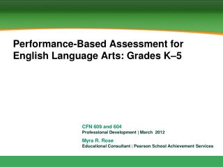 Performance-Based Assessment for English Language Arts: Grades K–5
