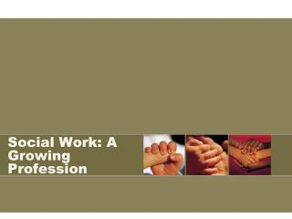 Social Work: A Growing Profession