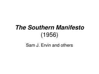 The Southern Manifesto (1956)