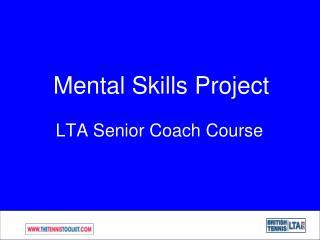 Mental Skills Project