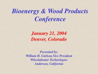 Bioenergy & Wood Products Conference