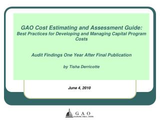 GAO Cost Estimating and Assessment Guide: Best Practices for Developing and Managing Capital Program Costs   Audit Findi