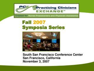 South San Francisco Conference Center San Francisco, California November 3, 2007