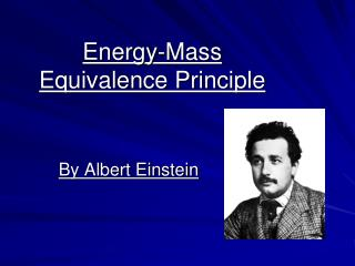 Energy-Mass Equivalence Principle