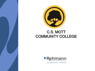 C.S. MOTT COMMUNITY COLLEGE