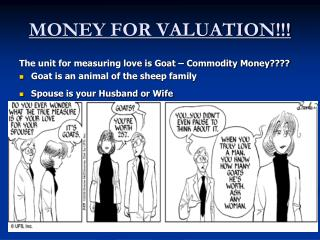 MONEY FOR VALUATION!!!