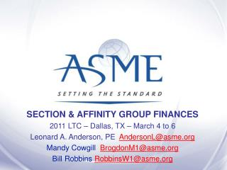 SECTION & AFFINITY GROUP FINANCES 2011 LTC – Dallas, TX – March 4 to 6