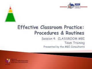 Effective Classroom Practice: Procedures & Routines
