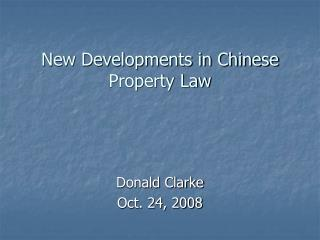 New Developments in Chinese Property Law