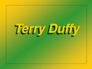 Terry Duffy
