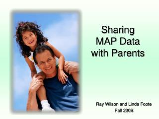 Sharing MAP Data with Parents