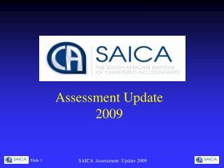 Assessment Update 2009