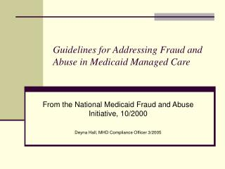 Guidelines for Addressing Fraud and Abuse in Medicaid Managed Care
