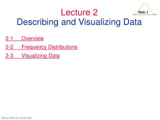 Lecture 2 Describing and Visualizing Data
