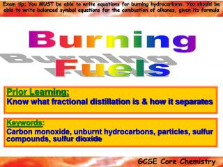Keywords : Carbon monoxide, unburnt hydrocarbons, particles, sulfur compounds, sulfur dioxide