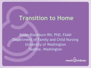 Transition to Home