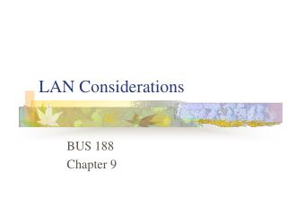 LAN Considerations