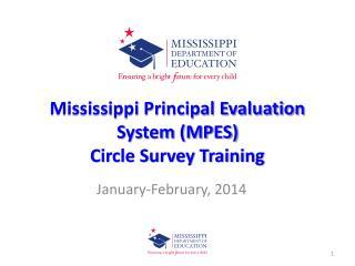 Mississippi Principal Evaluation System (MPES)  Circle Survey Training