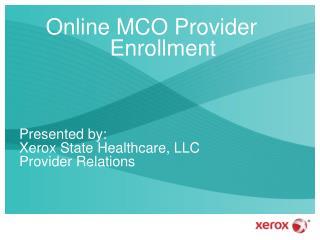 Online MCO Provider Enrollment