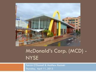 McDonald ' s Corp. (MCD) - NYSE