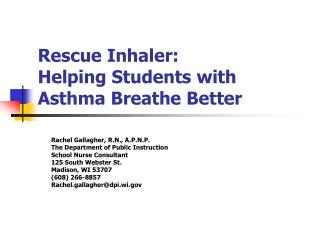 Rescue Inhaler:  Helping Students with Asthma Breathe Better