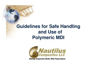 Guidelines for Safe Handling and Use of Polymeric MDI
