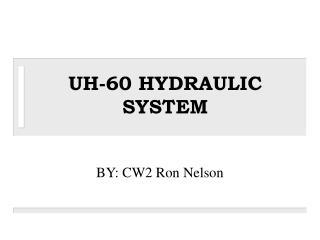 UH-60 HYDRAULIC SYSTEM