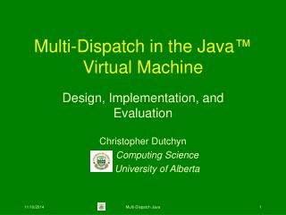 Multi-Dispatch in the Java �  Virtual Machine