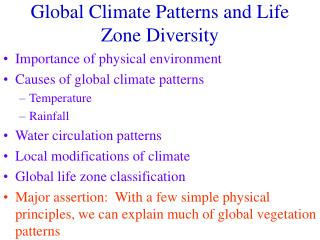 Global Climate Patterns and Life Zone Diversity