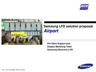 Samsung LFD solution proposal Airport