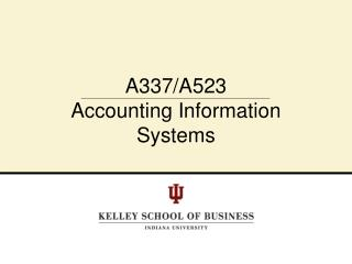 A337/A523 Accounting Information Systems