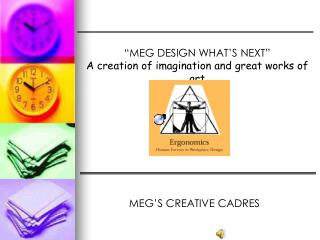 """MEG DESIGN WHAT'S NEXT"" A creation of imagination and great works of art MEG'S CREATIVE CADRES"