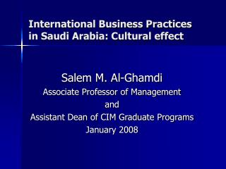 International Business Practices in Saudi Arabia: Cultural effect