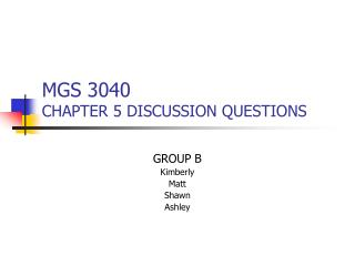 MGS 3040 CHAPTER 5 DISCUSSION QUESTIONS