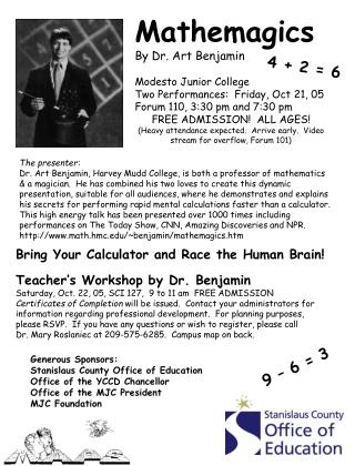 Mathemagics By Dr. Art Benjamin Modesto Junior College Two Performances:  Friday, Oct 21, 05