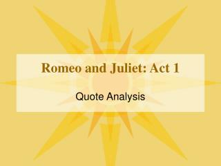 Romeo and Juliet: Act 1