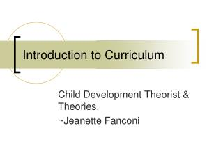 Introduction to Curriculum