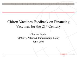 Chiron Vaccines Feedback on Financing Vaccines for the 21st Century
