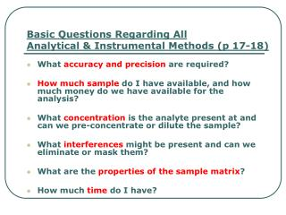 Basic Questions Regarding All  Analytical & Instrumental Methods (p 17-18)