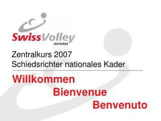 Zentralkurs 2007 Schiedsrichter nationales Kader