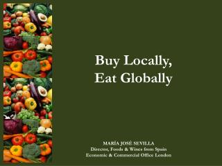 Buy Locally, Eat Globally