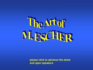 The Art of  M. ESCHER
