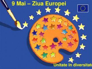 9 Mai � Ziua Europei