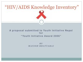 """HIV/AIDS Knowledge Inventory"""